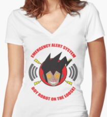 Emergency alert system- Boy robot on the loose! Women's Fitted V-Neck T-Shirt