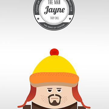 Firefly, Jayne Poster by hacketjoe