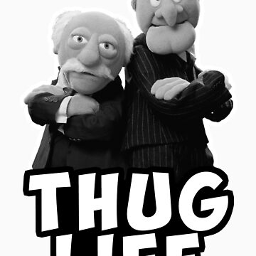 Waldorf and Statler | Thug Life | Muppets by SDCollectibles