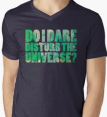 Do I dare disturb the universe? T-Shirt