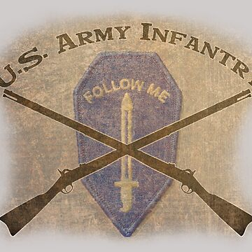 U.S. Infantry - I am the Infantry!  FOLLOW ME! by Buckwhite