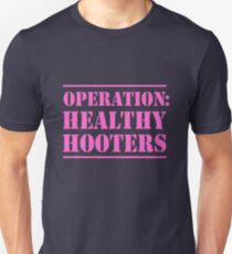 Operation Healthy Hooters T-Shirt