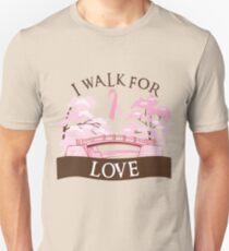 I walk for love Unisex T-Shirt