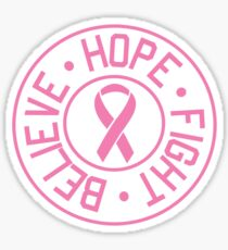 Hope Believe Fight Sticker
