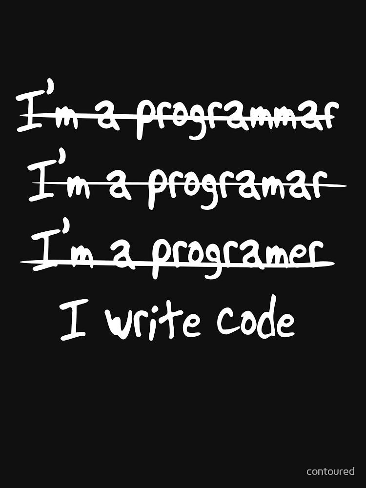 Yo escribo. No, soy un programador de contoured
