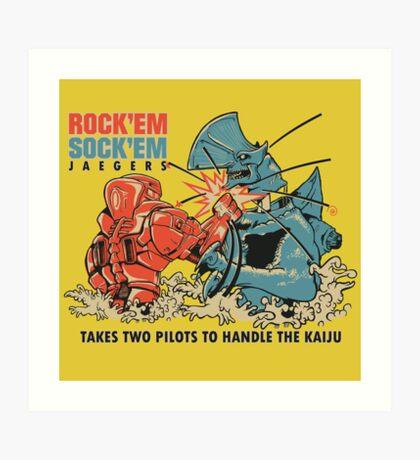 ROCK 'EM, SOCK 'EM JAEGERS Art Print