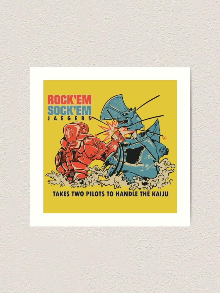Alternate view of ROCK 'EM, SOCK 'EM JAEGERS Art Print