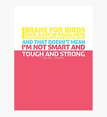 New Girl   Jess Quote Poster Photographic Print