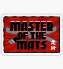 Master of the Mats Sticker