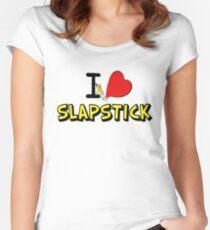 I love slapstick  Women's Fitted Scoop T-Shirt