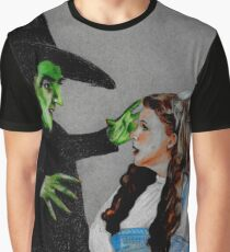I'll get you my pretty, and your little dog too.  Graphic T-Shirt