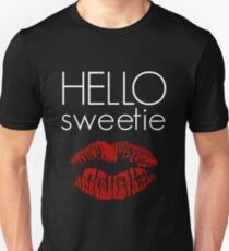 Hello, Sweetie T-Shirt