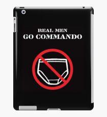 Real Men Go Commando iPad Case/Skin