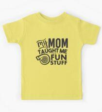 My mom taught me the fun stuff - turbo Kids Tee