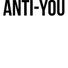 ANTI-YOU by beingerin
