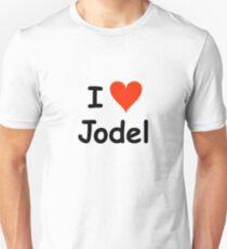 I love jodel Unisex T-Shirt