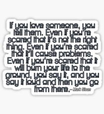 Mark Sloan - If you love someone Sticker