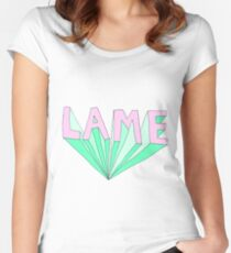 LAME Tumblr Style Women's Fitted Scoop T-Shirt