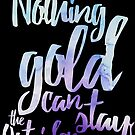 NOTHING GOLD by rule30