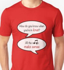 how do you know when you're in love? Unisex T-Shirt