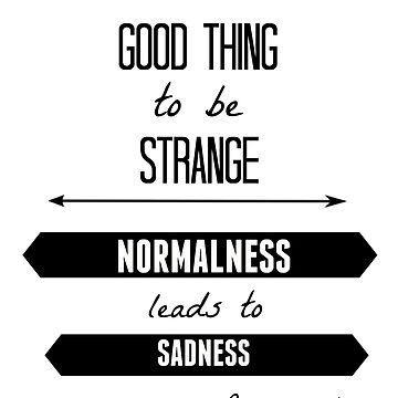 Normalness leads to sadness by Beatlemily
