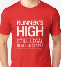 Runner's High. Still Legal in 50 States T-Shirt