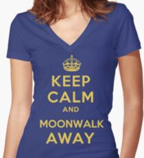 Keep Calm and Moonwalk Away Women's Fitted V-Neck T-Shirt