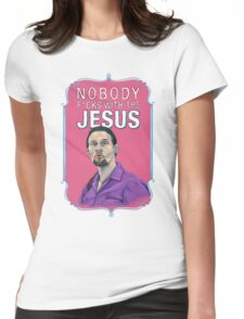 BIG LEBOWSKI-Jesus Quintana- Nobody F*cks with the Jesus Womens Fitted T-Shirt
