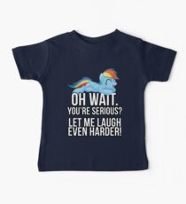 You're Serious?  (My Little Pony: Friendship is Magic) Baby Tee