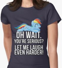 You're Serious?  (My Little Pony: Friendship is Magic) Women's Fitted T-Shirt