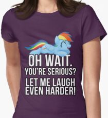 You're Serious?  (My Little Pony: Friendship is Magic) Womens Fitted T-Shirt