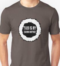 Taco is my Eskimo Brother T-Shirt