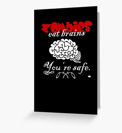 Zombies eat Brains VRS2 Greeting Card
