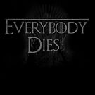 Everybody dies by Jonah Block