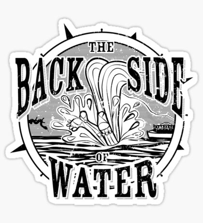 Back Side of Water (Black) Sticker