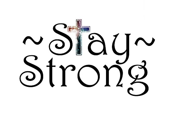Stay Strong by HopeWontFade