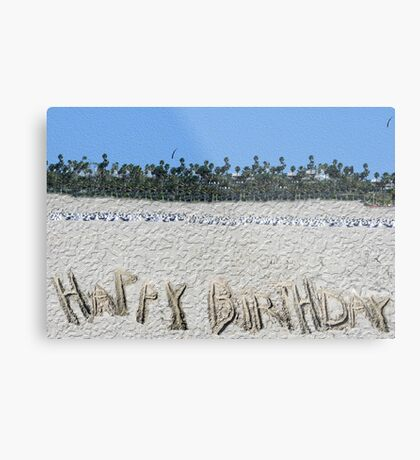 Happy Birthday from the Beach Metal Print