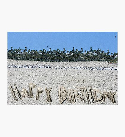 Happy Birthday from the Beach Photographic Print