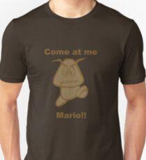 Come at me Mario! Unisex T-Shirt
