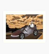▂ ▃ ▅ ▆ █ TRY DRIVING A MILE IN MY SHOE ~ PICTURE/CARD █ ▆ ▅ ▃  Art Print