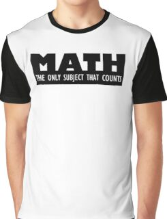 The Subject That Counts Graphic T-Shirt