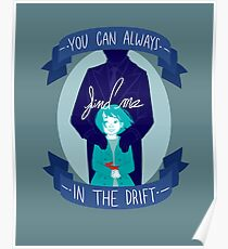 You Can Always Find Me In The Drift (Print) Poster