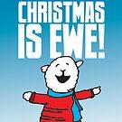 All I Want is Ewe by samedog
