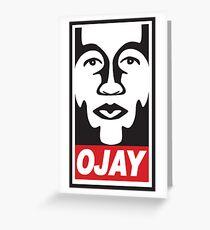 OBEY OJAY Greeting Card