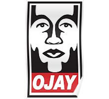 OBEY OJAY Poster