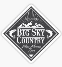 Big Sky Country - Dark print Sticker
