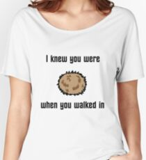 I Knew You Were Tribble Women's Relaxed Fit T-Shirt