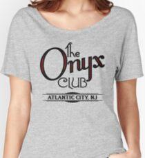 Boardwalk Empire Inspired - The Onyx Club - 1920s Atlantic City - Prohibition Era Jazz Club - Nucky Thompson Women's Relaxed Fit T-Shirt