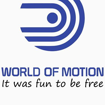 World of Motion - It was fun to be free by wdwstuff
