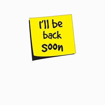 I'll be back note by artack